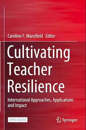 Cultivating Teacher Resilience