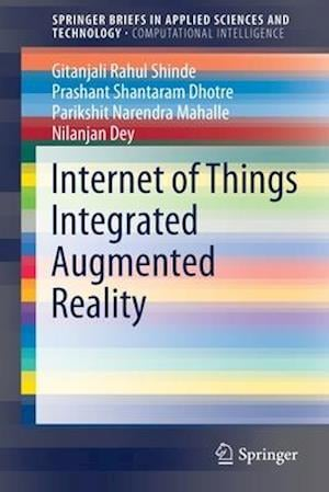 Internet of Things Integrated Augmented Reality