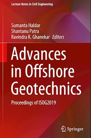 Advances in Offshore Geotechnics