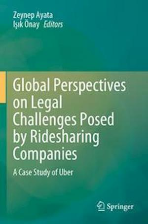 Global Perspectives on Legal Challenges Posed by Ridesharing Companies