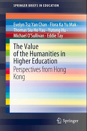 The Value of the Humanities in Higher Education