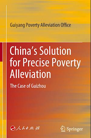 China's Solution for Precise Poverty Alleviation