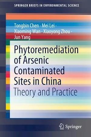 Phytoremediation of Arsenic Contaminated Sites in China