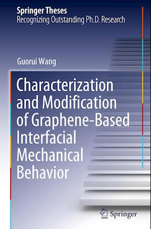 Characterization and Modification of Graphene-Based Interfacial Mechanical Behavior