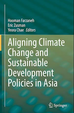Aligning Climate Change and Sustainable Development Policies in Asia