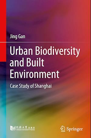 Urban Biodiversity and Built Environment