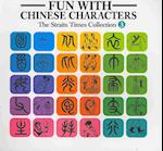 Fun with Chinese Characters (Staits Times Collection)