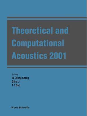 Theoretical And Computational Acoustics 2001