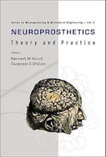 Neuroprosthetics: Theory And Practice (Series on Bioengineering and Biomedical Engineering, nr. 2)