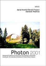 Photon 2001, Procs of the Intl Conf on the Structure and Interactions of the Photon Including the 14th Intl Workshop on Photon-Photon Collisions