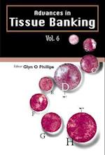 Advances In Tissue Banking, Vol. 6 (Advances in Tissue Banking, nr. 6)