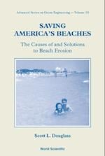 Saving America's Beaches: The Causes Of And Solutions To Beach Erosion (Advanced Series on Ocean Engineering, nr. 19)