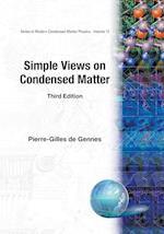 Simple Views on Condensed Matter (3rd Edition) (Modern Condensed Matter Physics)