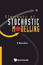 Elements of Stochastic Modeling