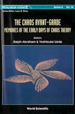 CHAOS AVANT-GARDE, THE (World Scientific Series on Nonlinear Science, Series A)