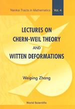 LECTURES ON CHERN-WEIL THEORY AND WITTEN DEFORMATIONS (Nankai Tracts in Mathematics)