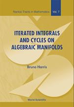 Iterated Integrals And Cycles On Algebraic Manifolds (Nankai Tracts in Mathematics, nr. 7)