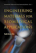 Engineering Materials For Biomedical Applications (Biomaterials Engineering and Processing Series, nr. 1)