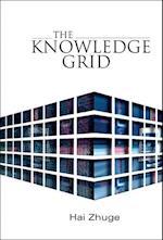 The Knowledge Grid af Hai Zhuge