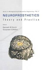 NEUROPROSTHETICS - THEORY AND PRACTICE (Series on Bioengineering and Biomedical Engineering)