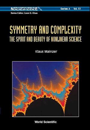 Symmetry And Complexity: The Spirit And Beauty Of Nonlinear Science