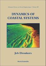 Dynamics Of Coastal Systems (Advanced Series on Ocean Engineering, nr. 25)