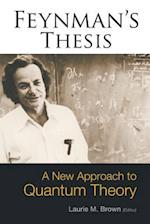 Feynman's Thesis - A New Approach To Quantum Theory