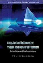 Integrated And Collaborative Product Development Environment: Technologies And Implementations (Series on Manufacturing Systems and Technology, nr. 2)
