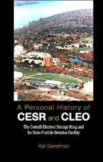 PERSONAL HISTORY OF CESR AND CLEO, A