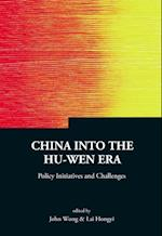 China Into The Hu-wen Era: Policy Initiatives And Challenges