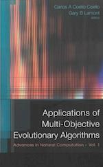APPLICATIONS OF MULTI-OBJECTIVE EVOLUTIONARY ALGORITHMS (Advances In Natural Computation)