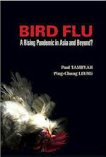 Bird Flu: A Rising Pandemic In Asia And Beyond?