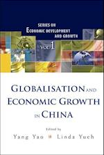 Globalisation And Economic Growth In China af Yang Yao