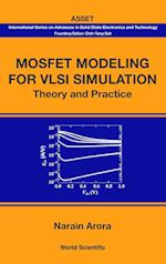 Mosfet Modeling for VLSI Simulation af Narain Arora