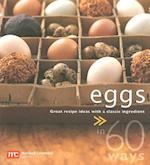 Eggs in 60 Ways (In 60 Ways)
