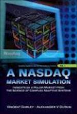 Nasdaq Market Simulation, A: Insights On A Major Market From The Science Of Complex Adaptive Systems (Complex Systems and Interdisciplinary Science, nr. 1)