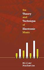 Theory And Techniques Of Electronic Music, The