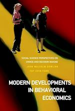 Modern Developments In Behavioral Economics: Social Science Perspectives On Choice And Decision Making af John Malcolm Dowling