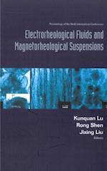 ELECTRORHEOLOGICAL FLUIDS AND MAGNETORHEOLOGICAL SUSPENSIONS (ERMR 2004) - PROCEEDINGS OF THE NINTH INTERNATIONAL CONFERENCE
