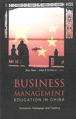 BUSINESS AND MANAGEMENT EDUCATION IN CHINA