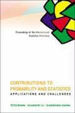 Contributions To Probability And Statistics: Applications And Challenges - Proceedings Of The International Statistics Workshop