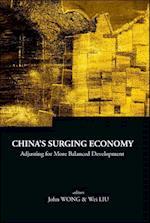 China's Surging Economy: Adjusting For More Balanced Development