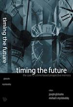 TIMING THE FUTURE