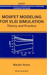 MOSFET MODELING FOR VLSI SIMULATION (International Series on Advances in Solid State Electronics and Technology)
