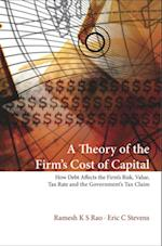 THEORY OF THE FIRM'S COST OF CAPITAL, A