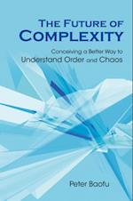 FUTURE OF COMPLEXITY, THE
