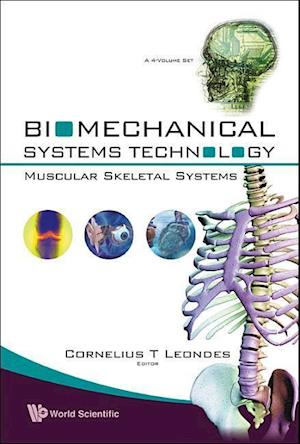 Biomechanical Systems Technology - Volume 3: Muscular Skeletal Systems