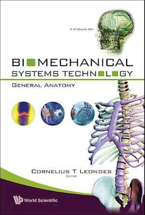 Biomechanical Systems Technology - Volume 4: General Anatomy