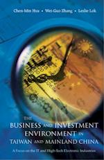 BUSINESS AND INVESTMENT ENVIRONMENT IN TAIWAN AND MAINLAND CHINA, THE