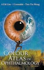 Colour Atlas Of Ophthalmology (Fifth Edition)